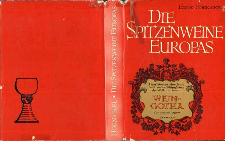 Buch von Ernst Hornickel - Die Spitzenweine Europas - 1963