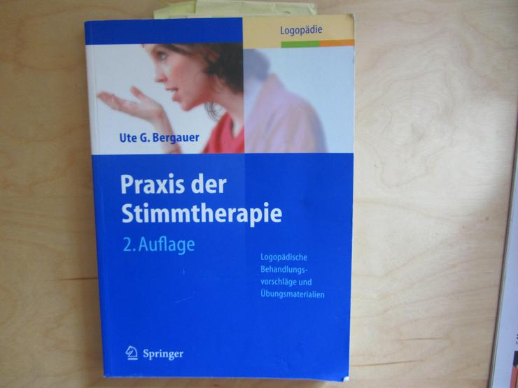 Berufsaufgabe Logopädie Praxis der Stimmtherapie von Ute G. Bergauer, 2. Auflage - Gesundheit - Bild 1