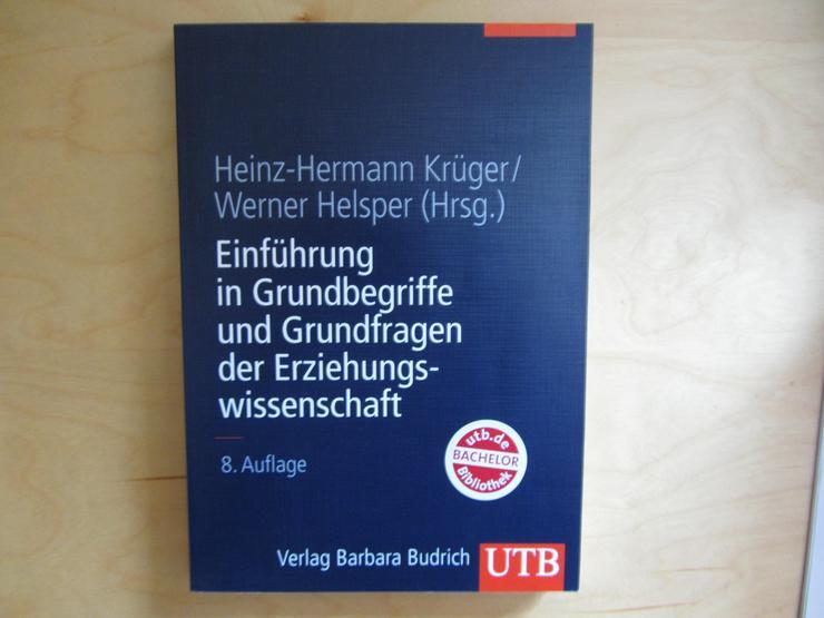 Einführung in die Grundbegriffe und Grundfragen der Erziehungswissenschaft, Heinz-Hermann Krüger/ Werner Helsper (Hrsg.), 8. Auflage