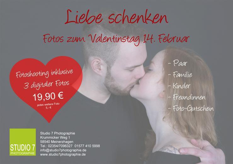 Zeit für die Liebe! Valentinstag 14.2. Fotoshooting, Gutschein - Musik, Foto & Kunst - Bild 1
