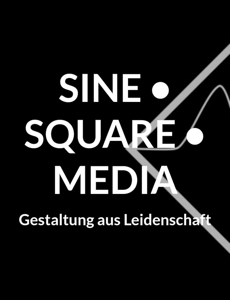3-D / 2-D Gestaltung SineSquareMedia - Print & Werbung - Bild 1