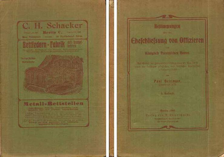 Bestimmungen über die Eheschließung von Offizieren d. Königl. Preußischen Heeres