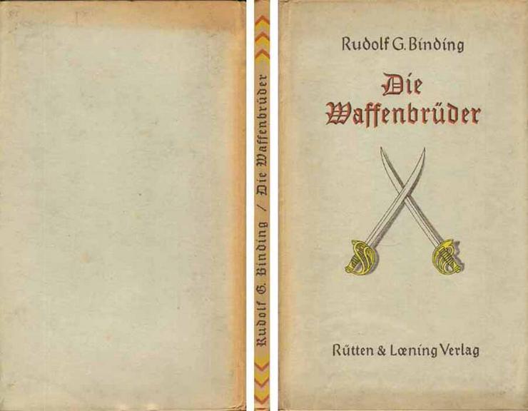 Die Waffenbrüder - ein Buch von Rudolf G. Binding - 1925 - Romane, Biografien, Sagen usw. - Bild 1