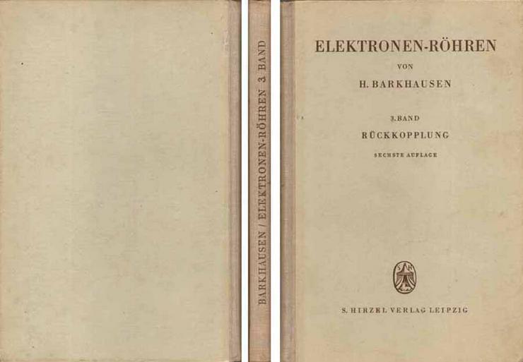 Lehrbuch der Elektronen-Röhren - 3. Band von Dr. H. Barkhausen - 1951