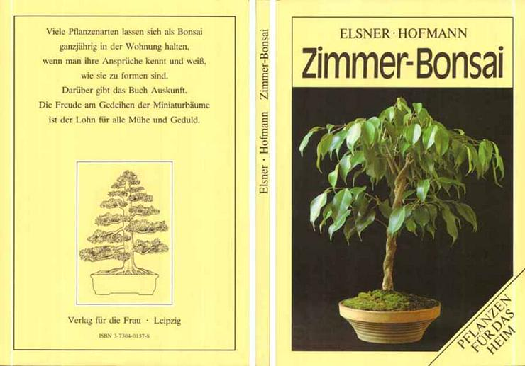 Buch von Wilhelm Elsner / Gerhard Hofmann - Zimmer-Bonsai - 1988 - Garten, Heimwerken & Wohnen - Bild 1