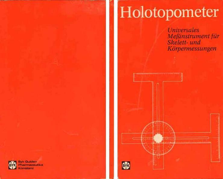 Holotopometer - universales Messinstrument für Skelett- und Körpermessungen 1973