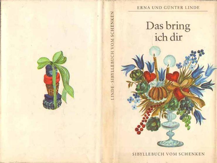 Buch von Erna und Günter Linde - Das bring ich dir - 1977