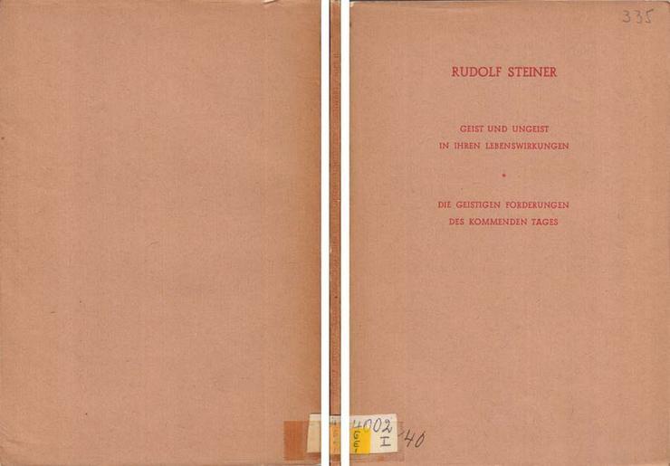 Rudolf Steiner - Geisteswissenschaft und die Lebensforderungen der Gegenwart