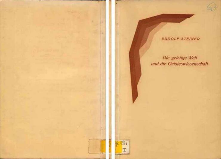 Rudolf Steiner - Die geistige Welt und die Geisteswissenschaft - 1936