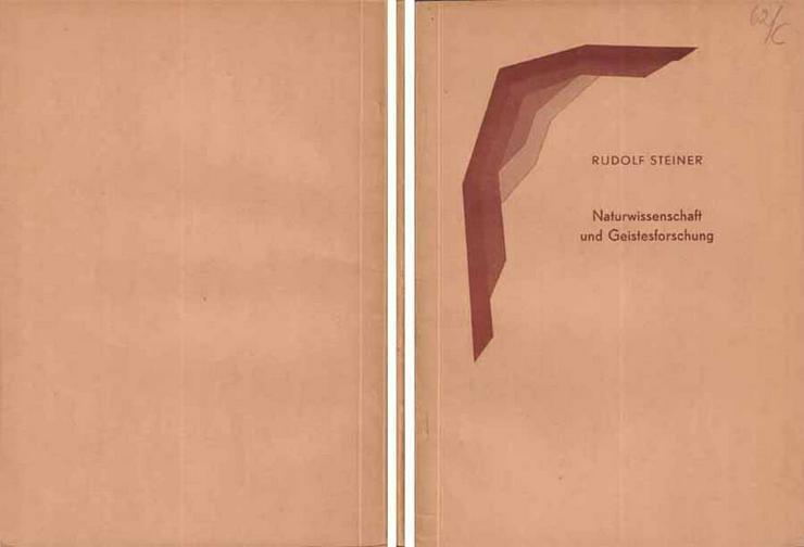 Rudolf Steiner - Naturwissenschaft und Geistesforschung - Heft VI - 1942