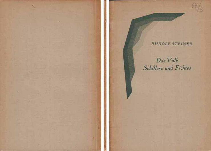 Rudolf Steiner - Das Volk Schillers und Fichtes - Schriftenreihe II - 1930