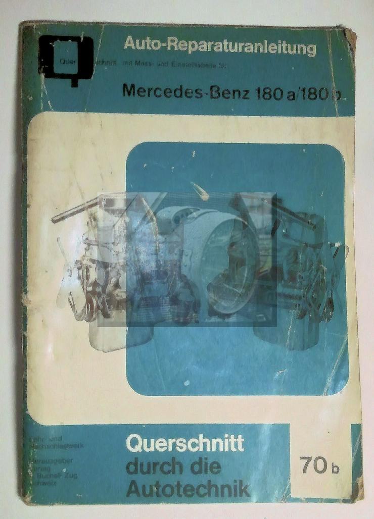 Oldtimer Mercedes Benz, 180 A / 180 B, Auto Rep. - Anleitung, mit Mass- und Einstelltabellen