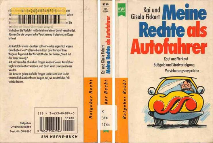 Taschenbuch - Meine Rechte als Autofahrer - von Kai und Gisela Fickert - 1991