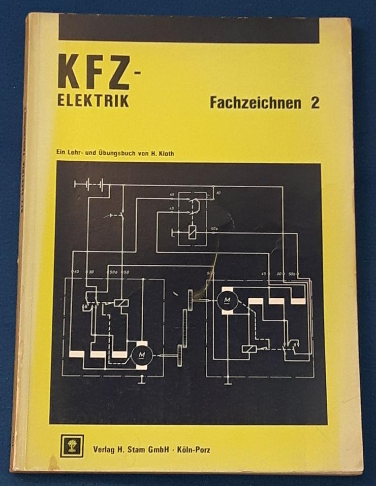 Kfz - Elektrik; Fachzeichen Band 2, von 1975