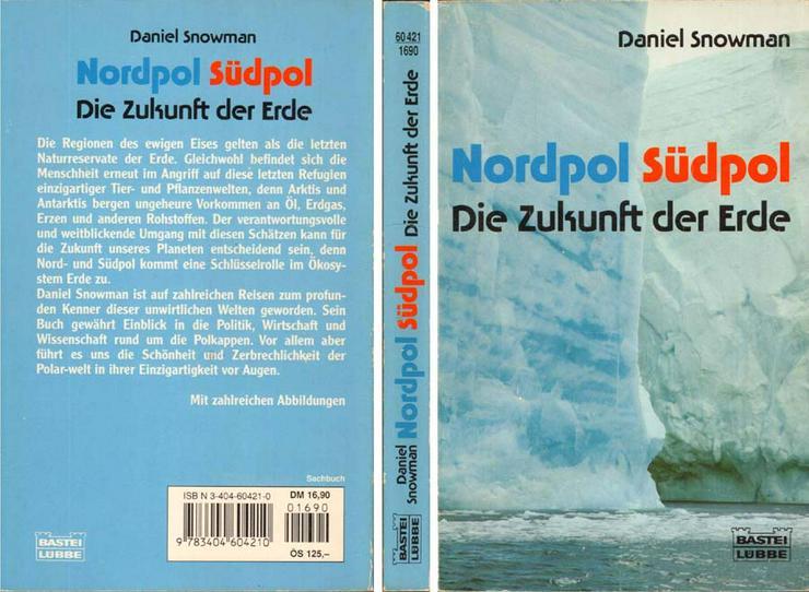 Taschenbuch - Nordpol Südpol - Die Zukunft der Erde - von Daniel Snowman - 1996