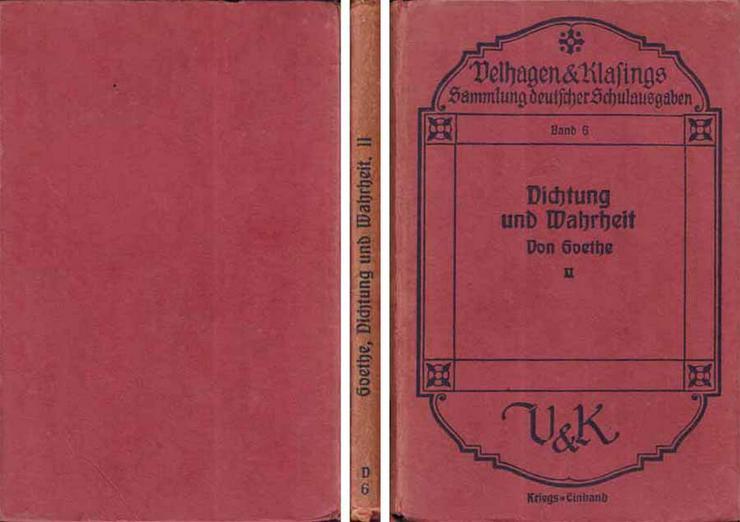 Aus meinem Leben - Dichtung und Wahrheit von Goethe - Teil II - Dr. W. Nöldeke