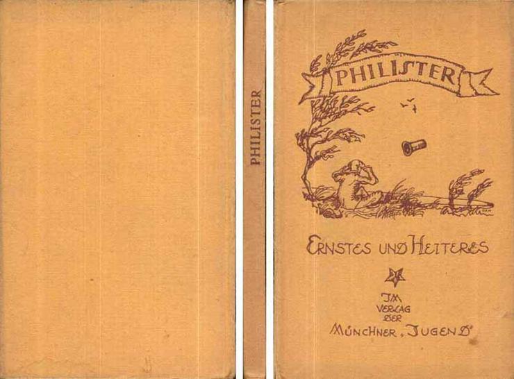 Bücherei der Münchner Jugend - sechzehnter Band PHILISTER 1920