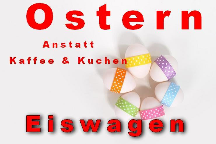 Ostern Osterfest Ostertage * 🍨🍧  Eiswagen mieten anstatt Kaffee & Kuchen