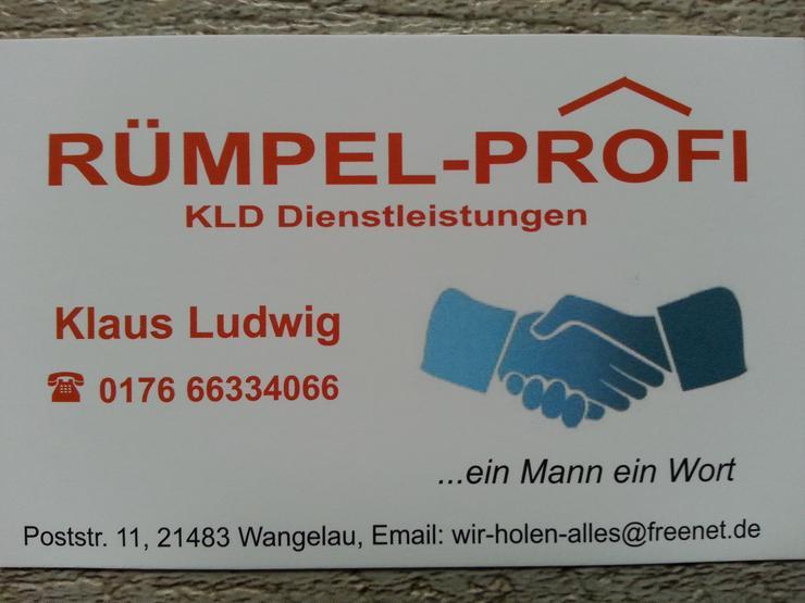 RÜMPEL-PROFI Ludwig Tel. 0176 - 66 33 40 66 Haushaltsauflösung Entrümpelung Geesthacht Schwarzenbek Lauenburg Büchen Boizenburg Trittau Mölln Ratzeburg Lüneburg