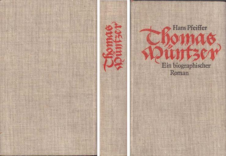 Buch - Thomas Müntzer - Ein biographischer Roman von Hans Pfeiffer 1977