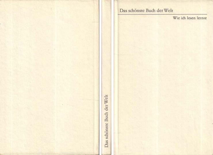 Das schönste Buch der Welt Wie ich lesen lernte Aufbau-Verlag - Erika Pick 1977