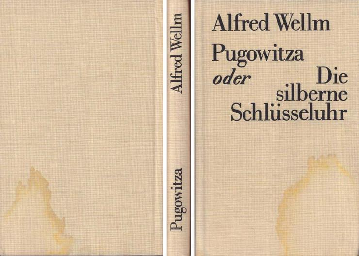 Kinderbuch von Alfred Wellm - Pugowitza oder Die silberne Schlüsseluhr - 1981