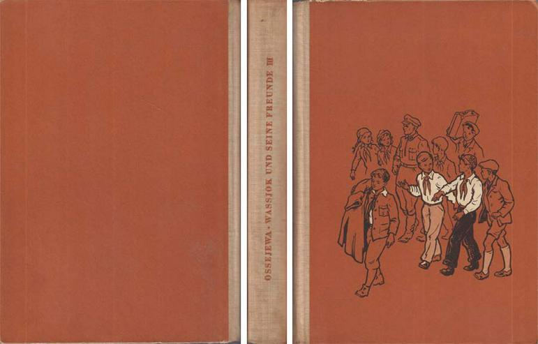 Kinderbuch von W. Ossejewa - Wassjok und seine Freunde - Dritter Band - 1955
