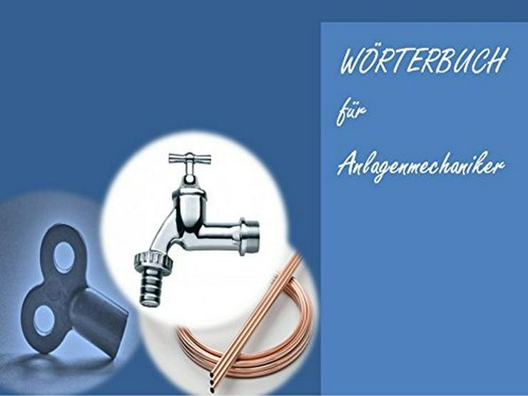 deutsch-englisch Anlagenmechaniker-Woerterbuch: Uebersetzungen fuer Sanitaer-, Heizungs- und Klimatechnik - Wörterbücher - Bild 1