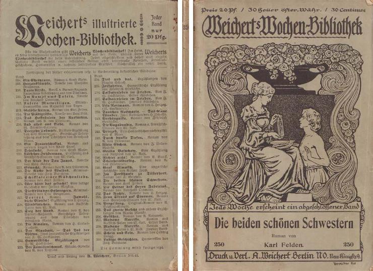 Weicherts Wochen-Bibliothek - Die beiden schönen Schwestern - Roman Karl Felden