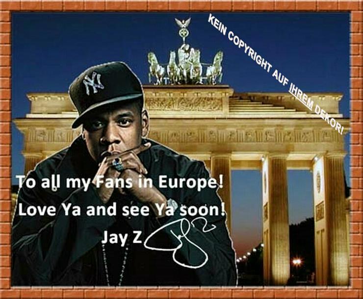 JAY-Z in Berlin! Deko. Souvenir. Wandbild. Geschenk. Autogramm. Selfie. Lifestyle.