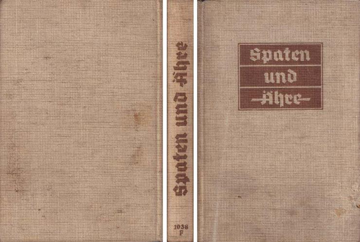 Buch - Spaten und Ähre Das Handbuch der deutschen Jugend im Reichsarbeitsdienst
