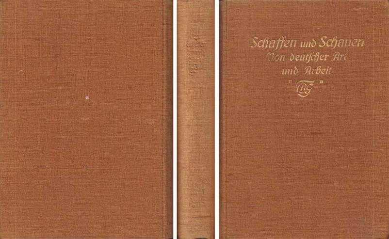 Schaffen und Schauen - Ein Führer ins Leben - Von deutscher Art und Arbeit 1914