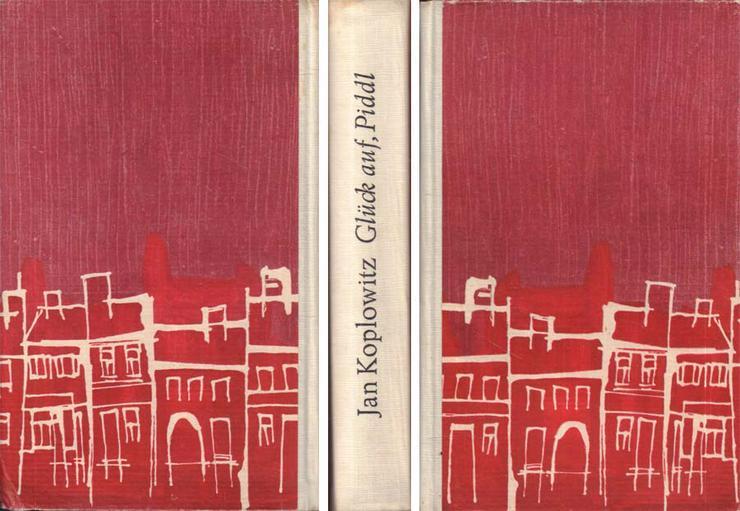 Buch von Jan Koplowitz - Glück auf, Piddl - Roman - 2. Auflage von 1968 - Romane, Biografien, Sagen usw. - Bild 1