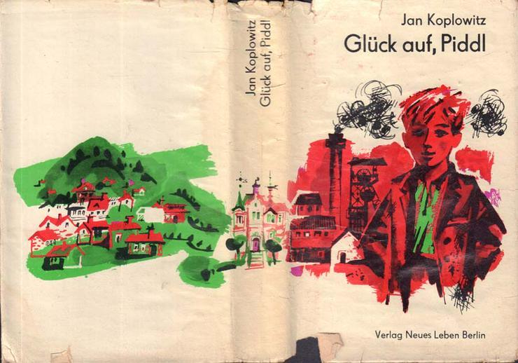 Bild 2: Buch von Jan Koplowitz - Glück auf, Piddl - Roman - 2. Auflage von 1968
