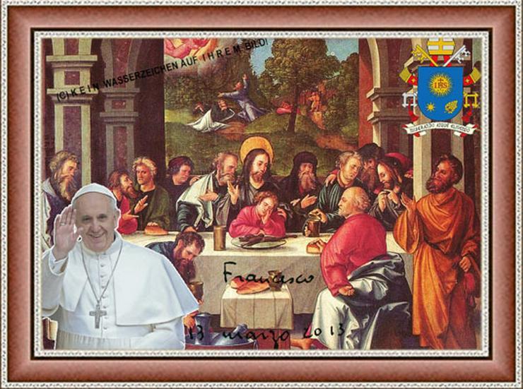 Bild 6: PAPST FRANZISKUS Abendmahl. Deko. Geschenk. Souvenir. Lifestyle. Wandbild. Autogramm.
