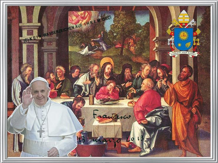 PAPST FRANZISKUS Abendmahl. Deko. Geschenk. Souvenir. Lifestyle. Wandbild. Autogramm.  - Poster, Drucke & Fotos - Bild 1