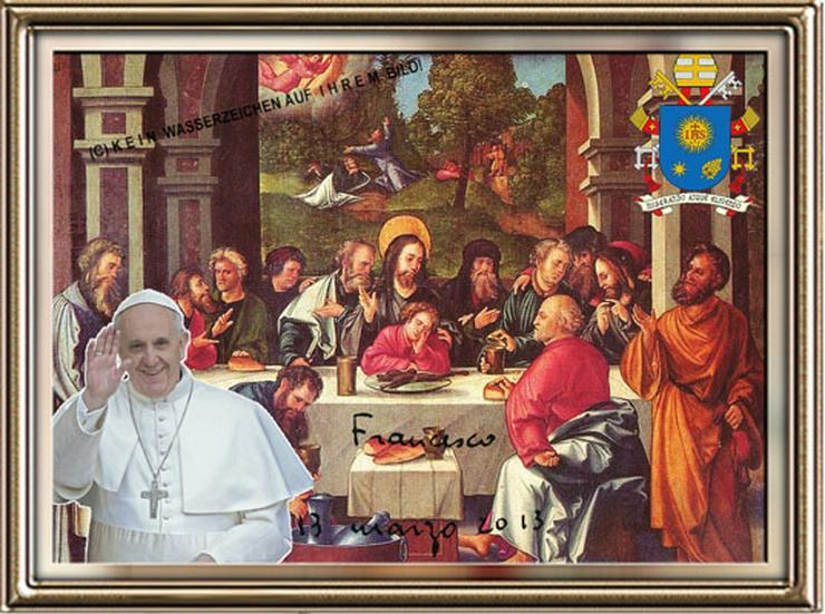 Bild 2: PAPST FRANZISKUS Abendmahl. Deko. Geschenk. Souvenir. Lifestyle. Wandbild. Autogramm.