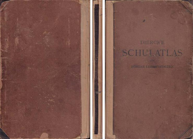 Diercke Schulatlas für höhere Lehranstalten - Grosze Ausgabe - 69. Auflage 1929
