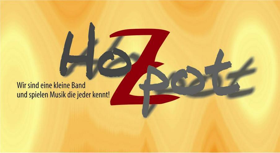 Die HoZpot´s   Musik Duo / Trio / Alleinunterhalter - Musik, Foto & Kunst - Bild 7
