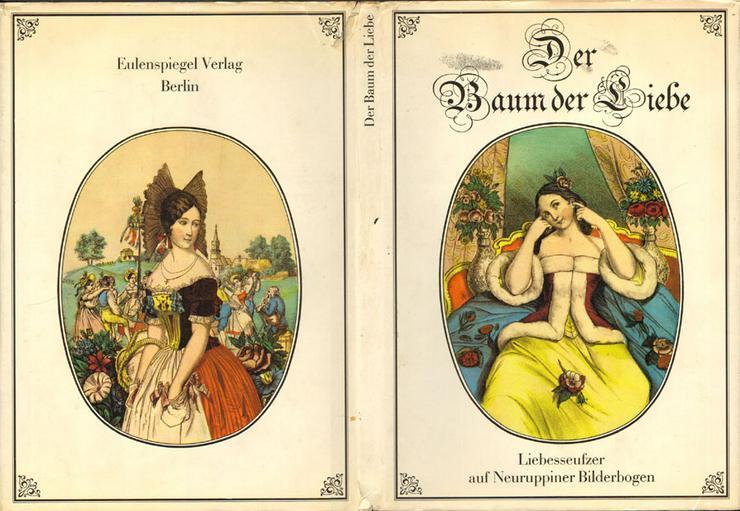 Der Baum der Liebe - Liebesseufzer auf Neuruppiner Bilderbogen - Riedel & Hirte - Romane, Biografien, Sagen usw. - Bild 1