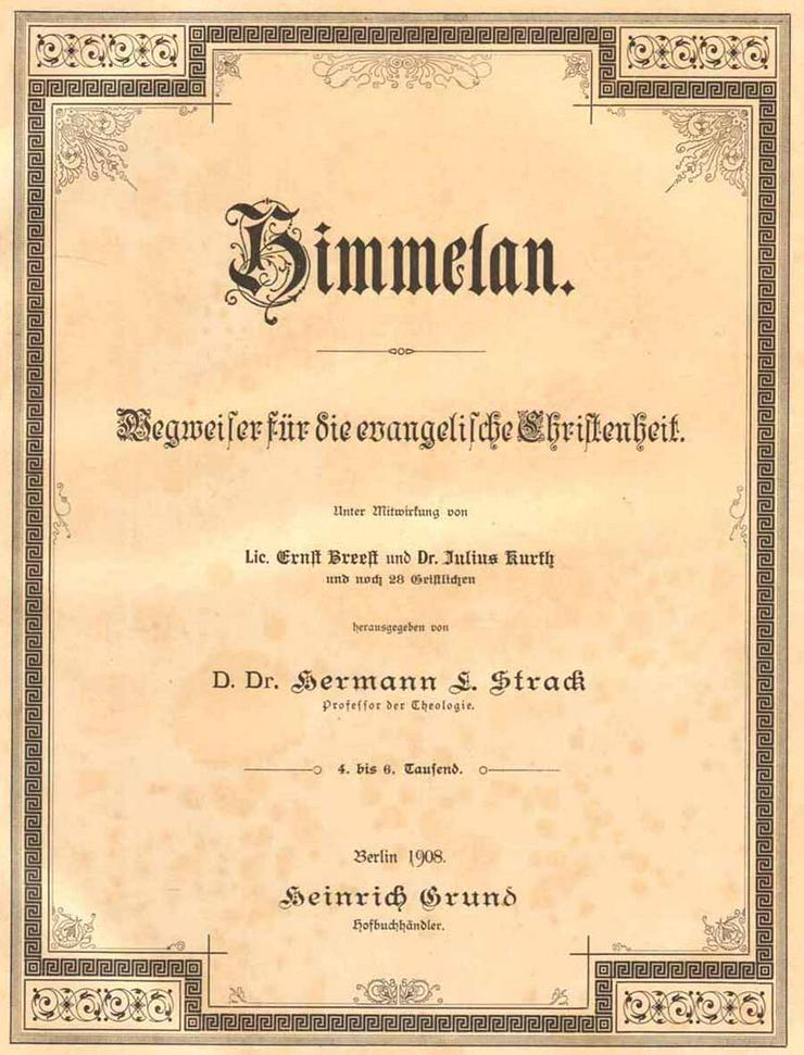Bild 2: Buch von H. Strack - Himmelan - Wegweiser für die evangelische Christenheit 1908