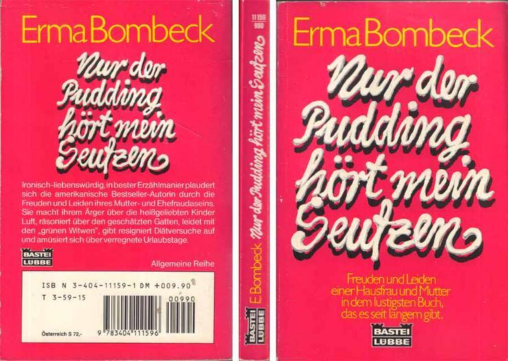 Taschenbuch von Erma Bombeck - Nur der Pudding hört mein Seufzen - von 1997
