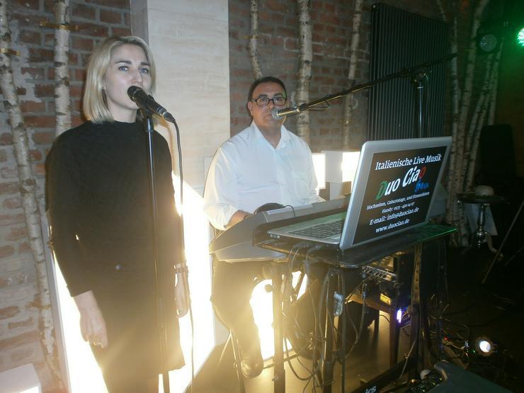 Bild 2: Italienisch DUO CIAO LIVE Sänger + Sängerin HOCHZEIT PARTY SOMMERFESTE GEBURTSTAG KARNEVAL UVM