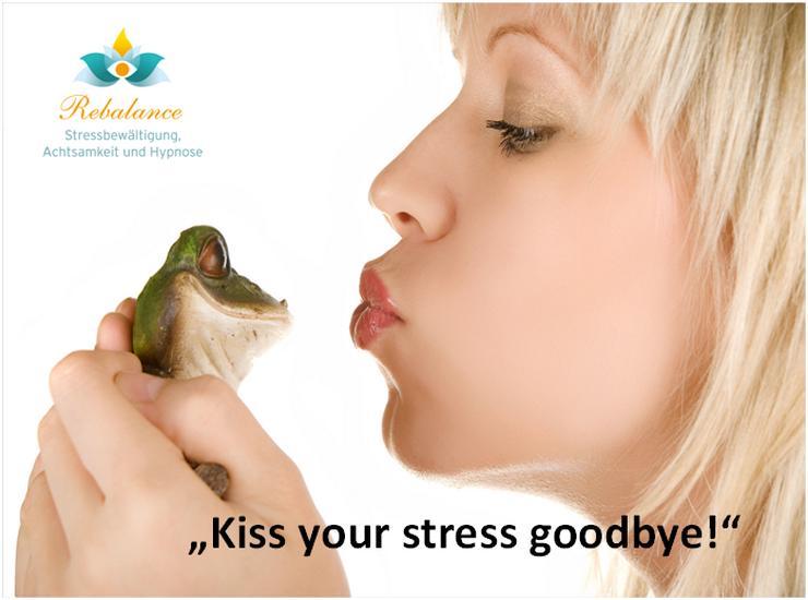 "Bild 2: 4 Wochen Stressmanagement/ Burnout Präventions Kurs ""Kiss your stress goodbye"""