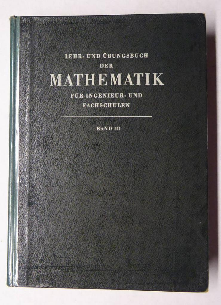 Mathemathik für Ing.- und Fachschulen