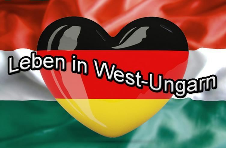 Leben in West-Ungarn !