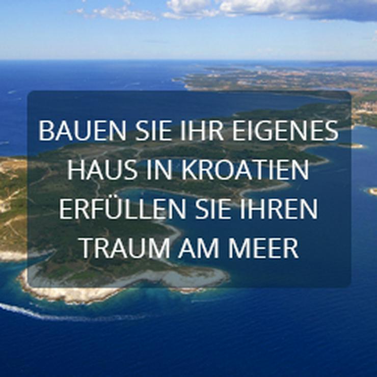 Jetzt Traumhaus in Kroatien / Istrien bauen lassen!