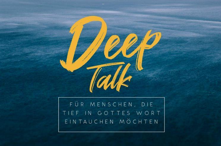 Deeptalk - Hauskreis für Bibelforscher