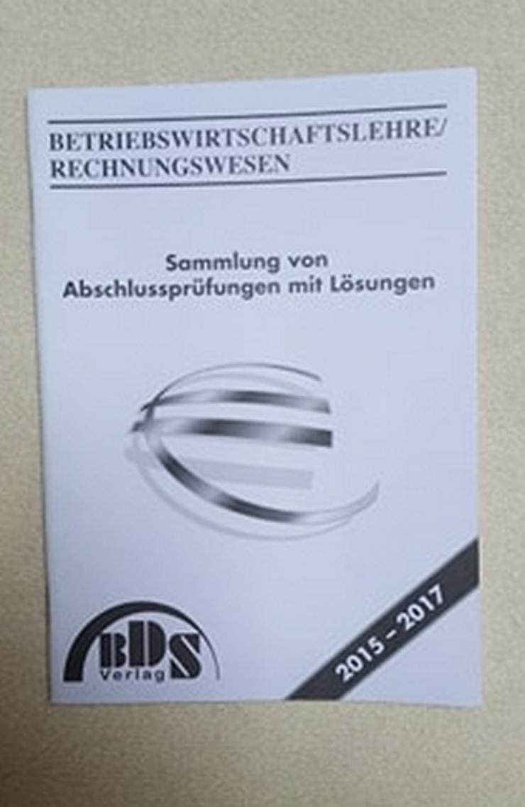 """""""BDS VERLAG"""", BETRIEBSWIRTSCHAFTSLEHRE/RECHNUNGSWESEN, Sammlung v. Abschlussprüfungen mit Lösungen 2015-2017 - Schule - Bild 1"""