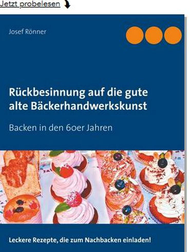 """Neuerscheinung: Rückbesinnung auf die gute alte Bäckerhandwerkskunst"""" Backen in den 60er Jahren - Italienische Spezialitäten - Bild 1"""